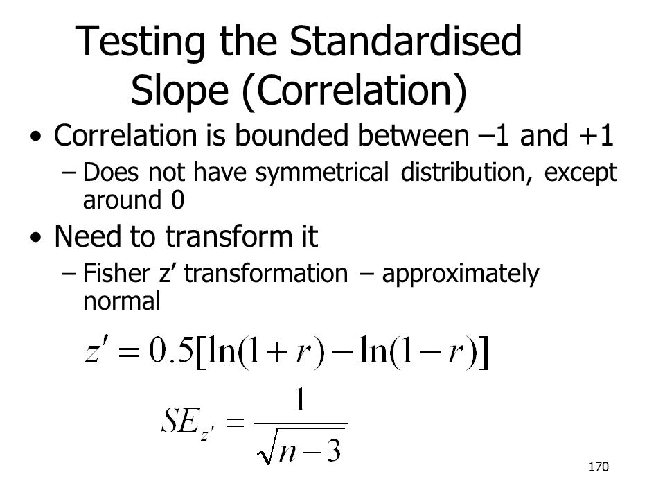 Testing the Standardised Slope (Correlation)