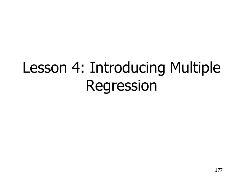 Lesson 4: Introducing Multiple Regression