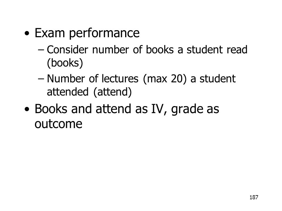 Books and attend as IV, grade as outcome