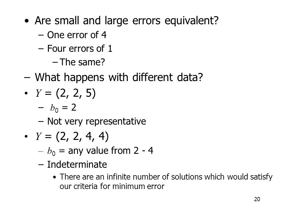 Are small and large errors equivalent