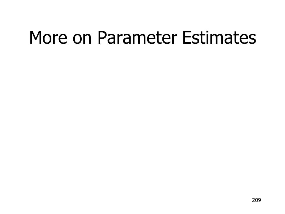 More on Parameter Estimates