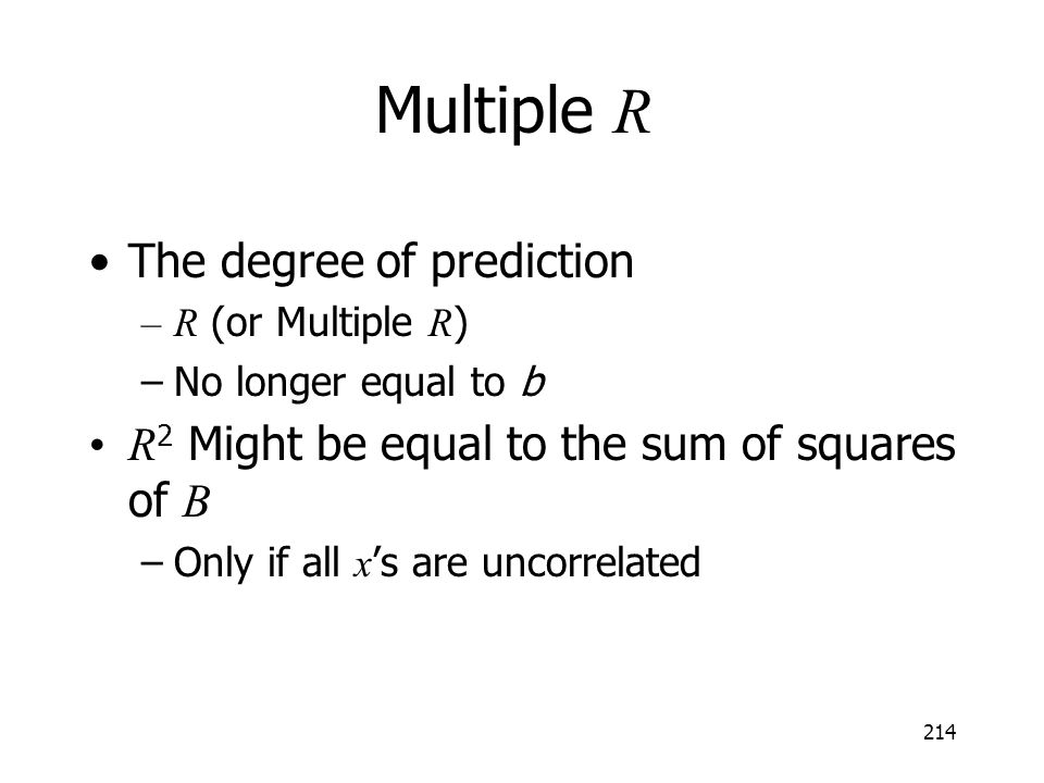 Multiple R The degree of prediction