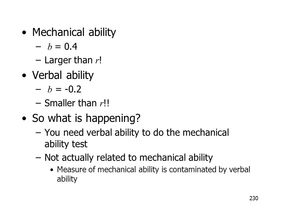 Mechanical ability Verbal ability So what is happening b = 0.4