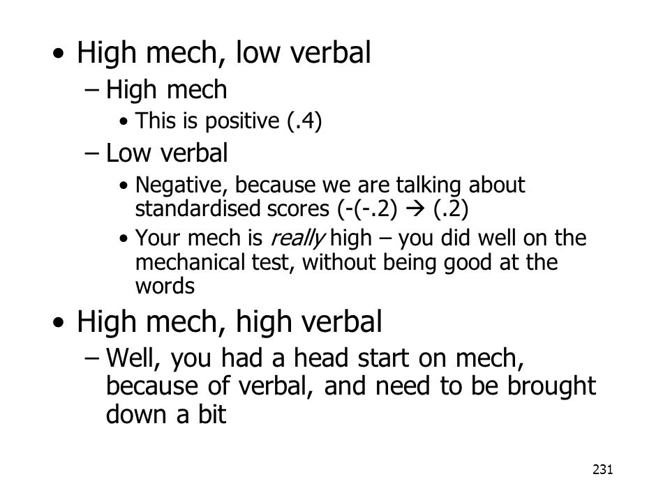 High mech, low verbal High mech, high verbal High mech Low verbal