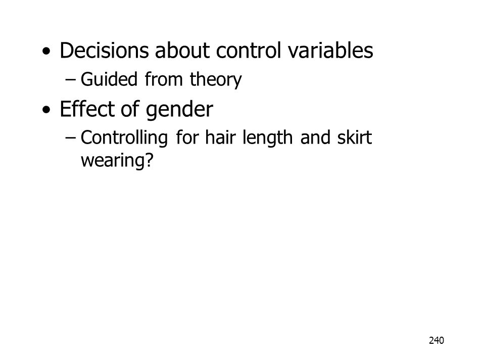 Decisions about control variables Effect of gender