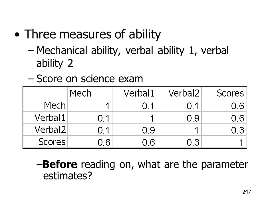 Three measures of ability
