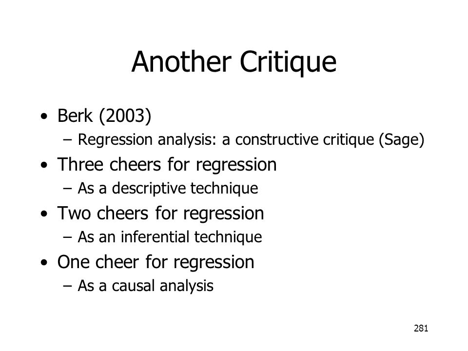 Another Critique Berk (2003) Three cheers for regression