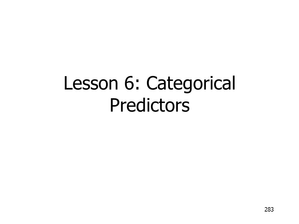 Lesson 6: Categorical Predictors