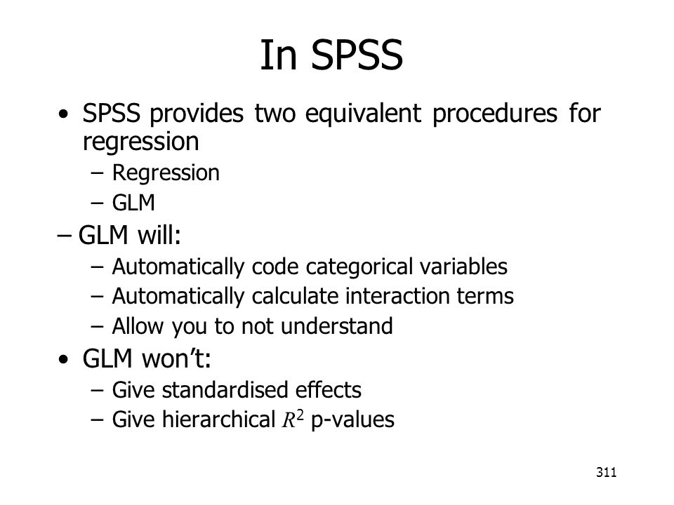 In SPSS SPSS provides two equivalent procedures for regression