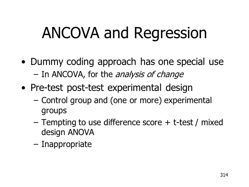 ANCOVA and Regression Dummy coding approach has one special use