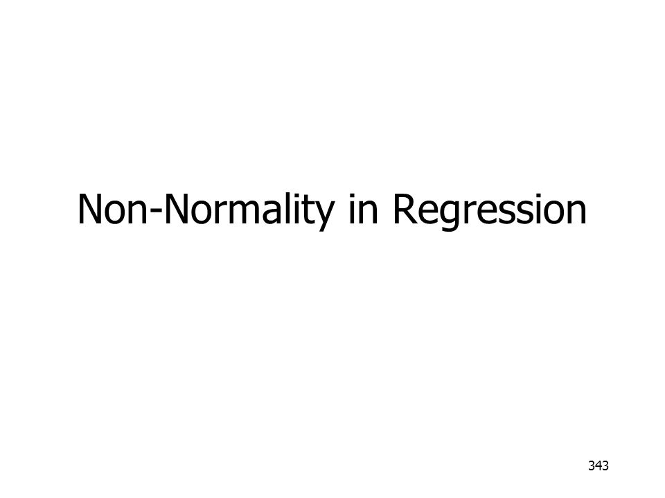 Non-Normality in Regression