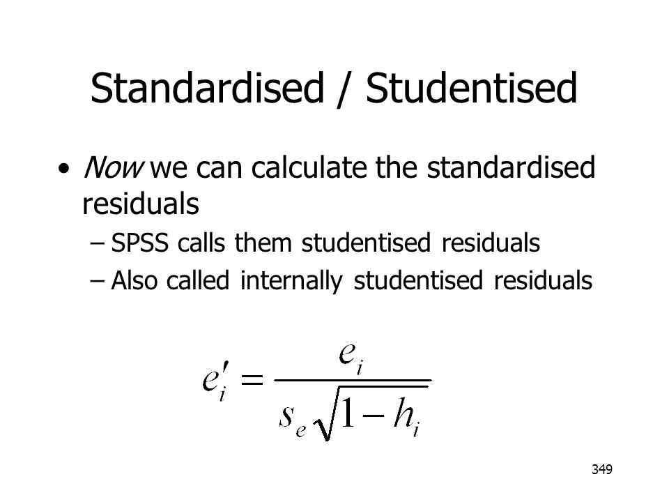 Standardised / Studentised