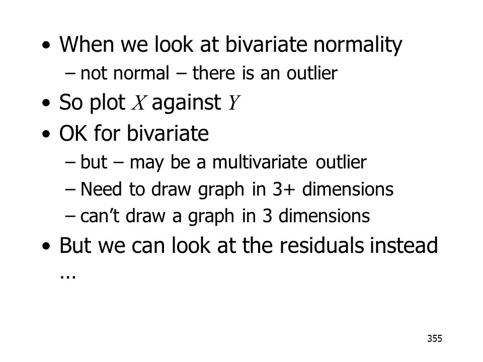 When we look at bivariate normality So plot X against Y