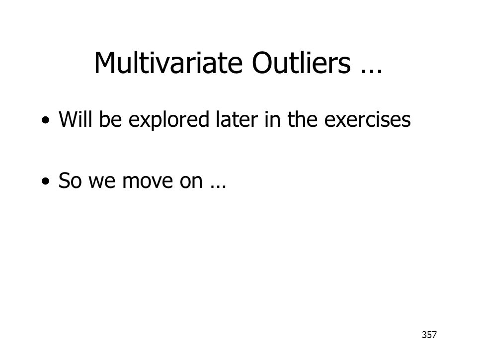 Multivariate Outliers …