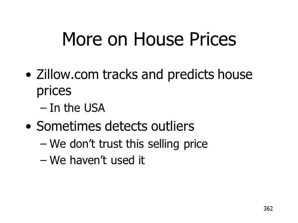 More on House Prices Zillow.com tracks and predicts house prices