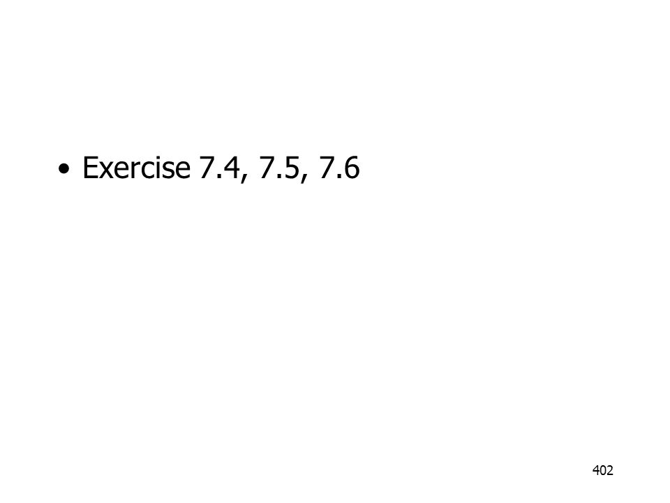 Exercise 7.4, 7.5, 7.6