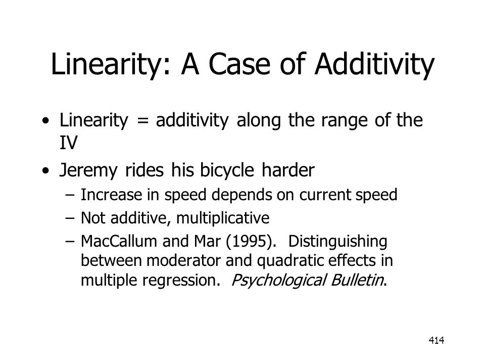 Linearity: A Case of Additivity