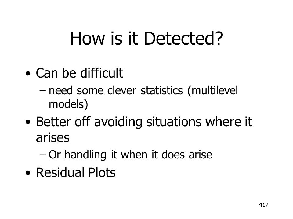 How is it Detected Can be difficult