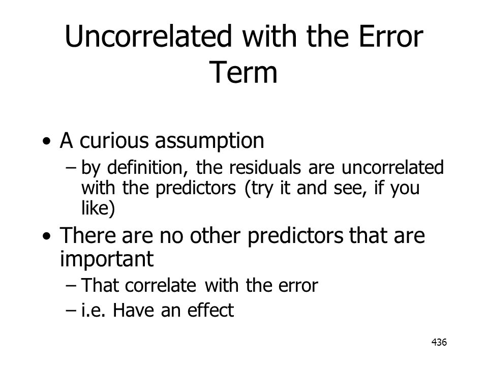 Uncorrelated with the Error Term