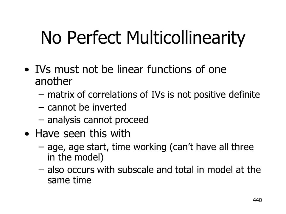 No Perfect Multicollinearity