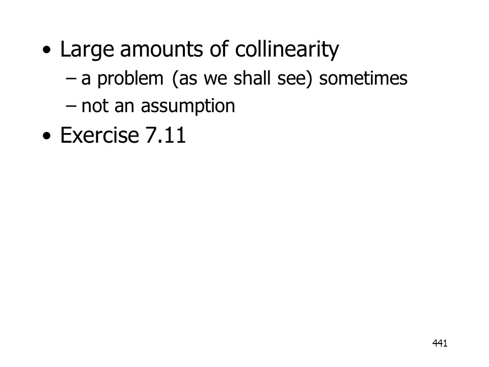 Large amounts of collinearity