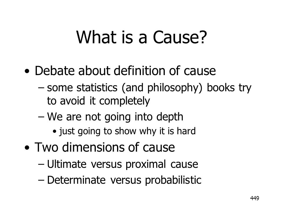 What is a Cause Debate about definition of cause