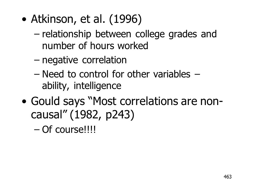 Gould says Most correlations are non-causal (1982, p243)