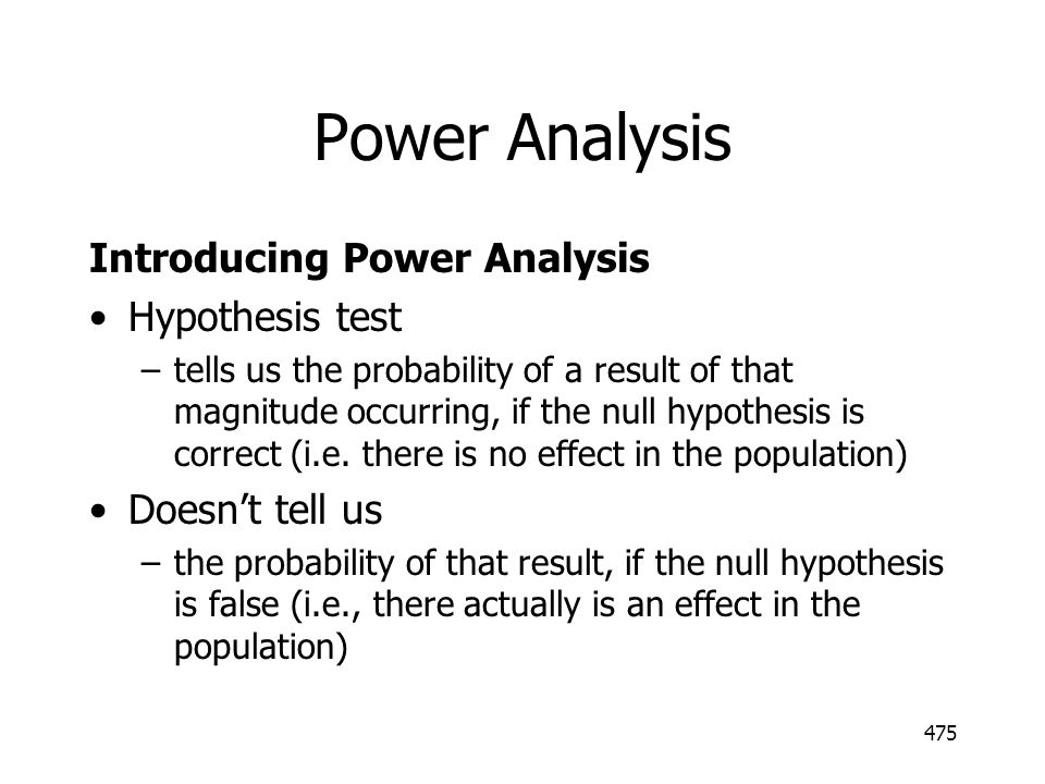 Power Analysis Introducing Power Analysis Hypothesis test