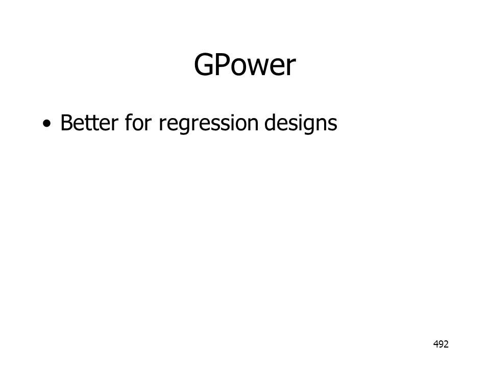 GPower Better for regression designs