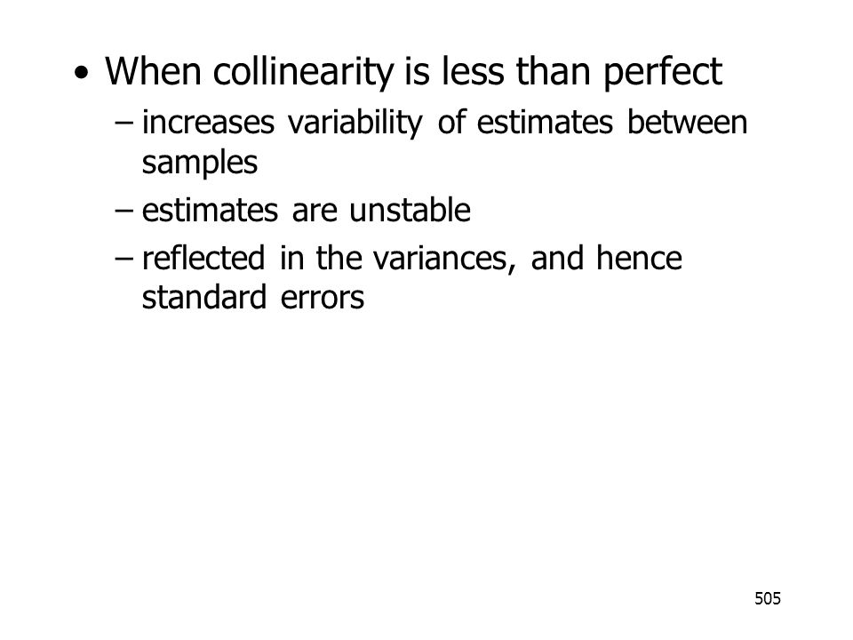 When collinearity is less than perfect