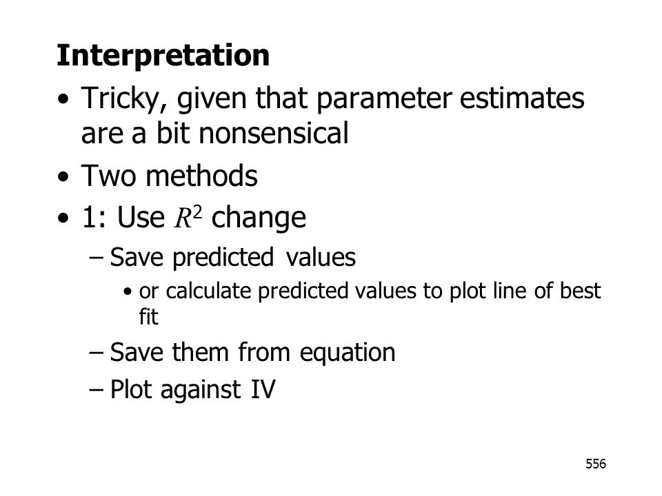 Tricky, given that parameter estimates are a bit nonsensical