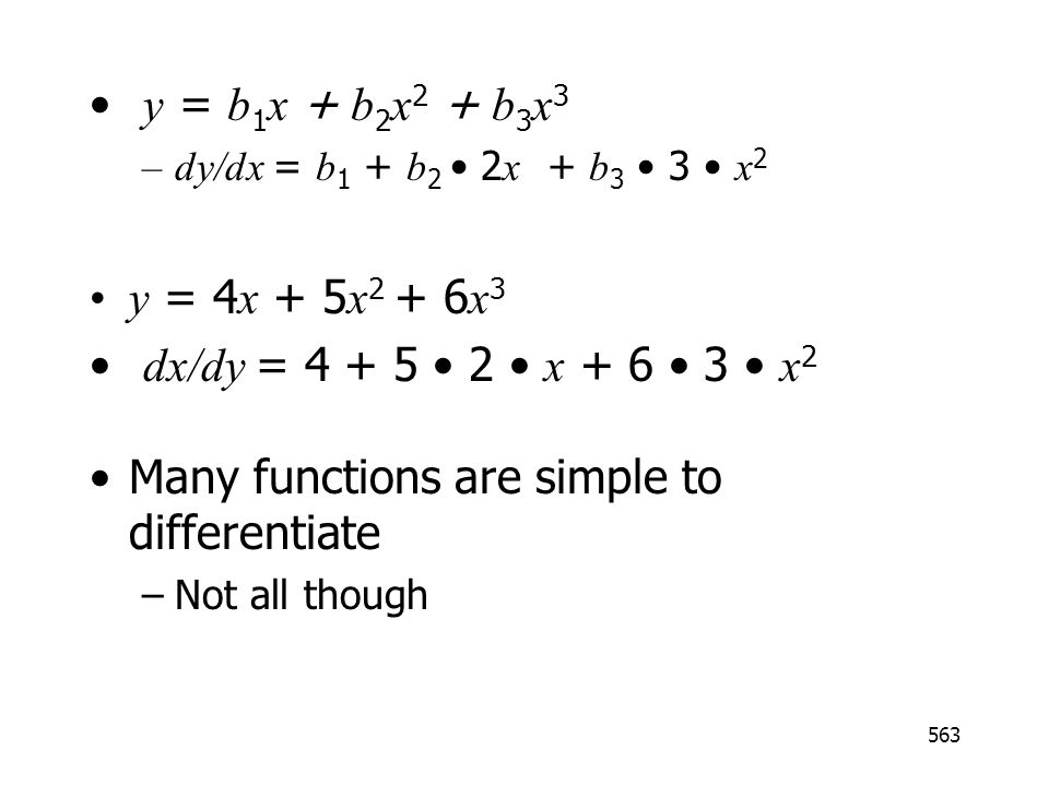 Many functions are simple to differentiate