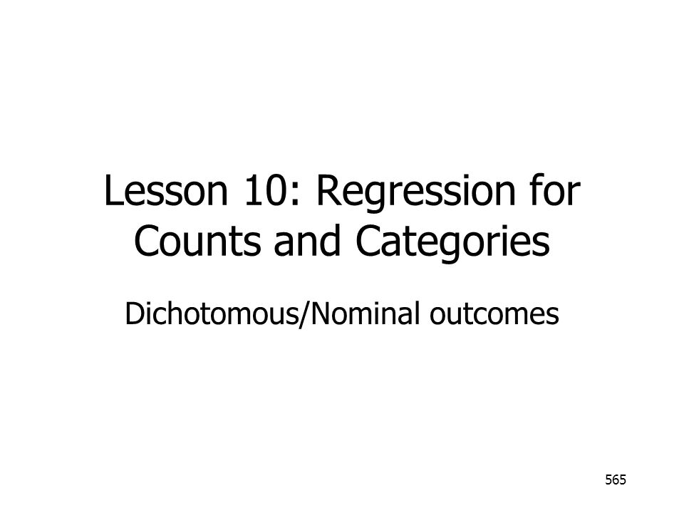 Lesson 10: Regression for Counts and Categories