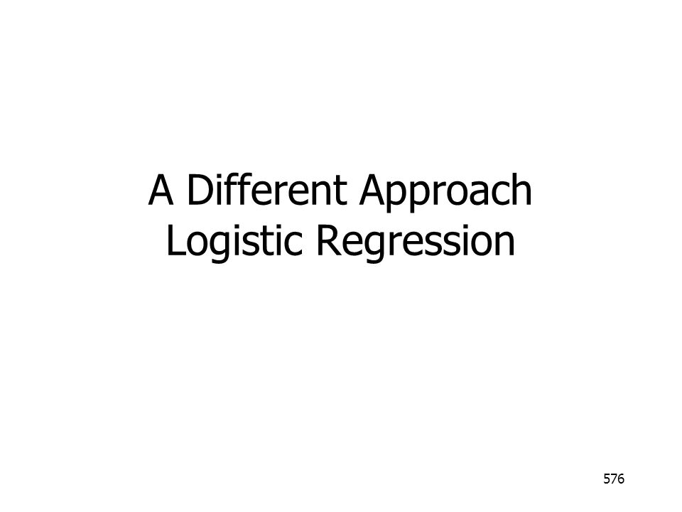 A Different Approach Logistic Regression