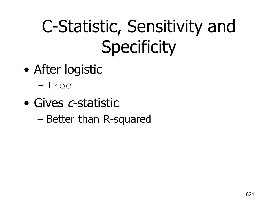C-Statistic, Sensitivity and Specificity
