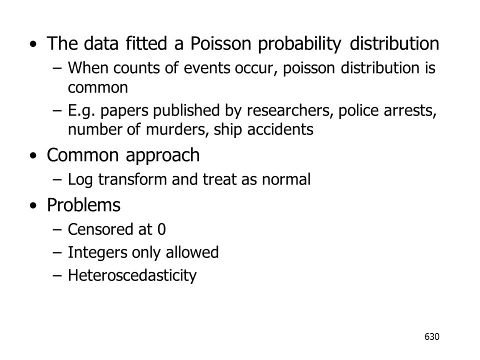 The data fitted a Poisson probability distribution