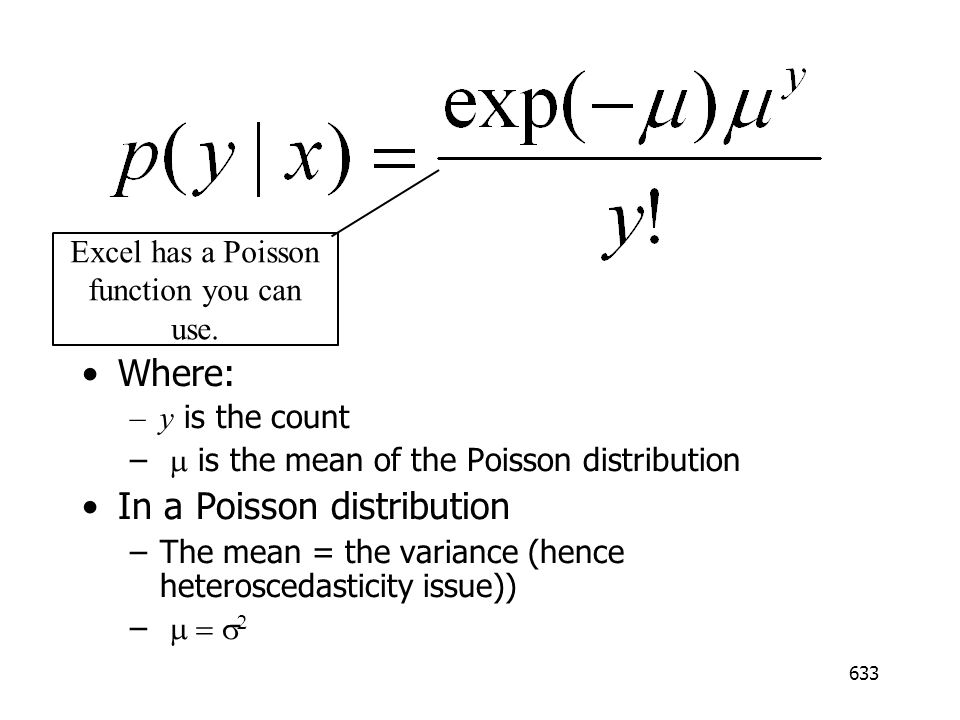 Excel has a Poisson function you can use.