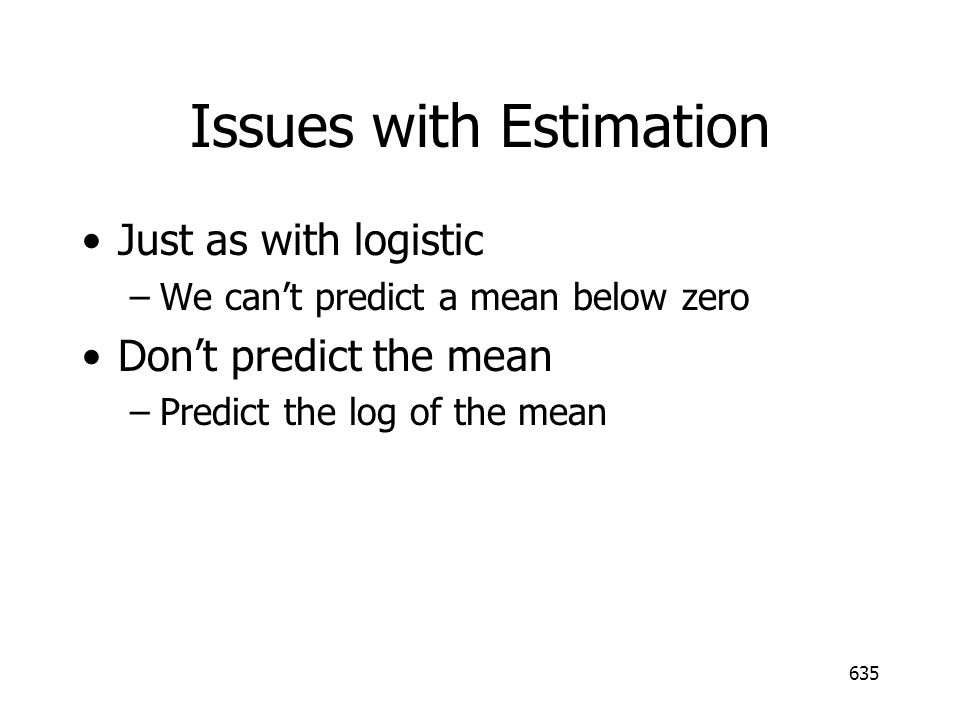 Issues with Estimation