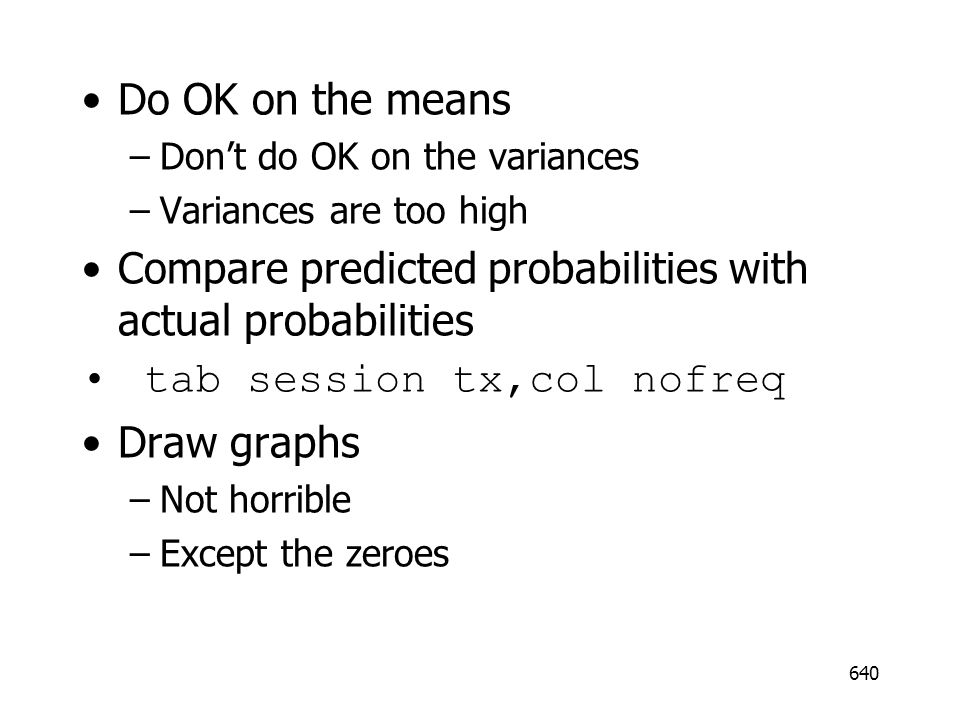 Compare predicted probabilities with actual probabilities