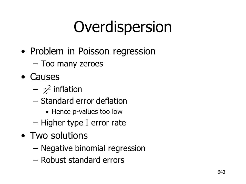 Overdispersion Problem in Poisson regression Causes Two solutions