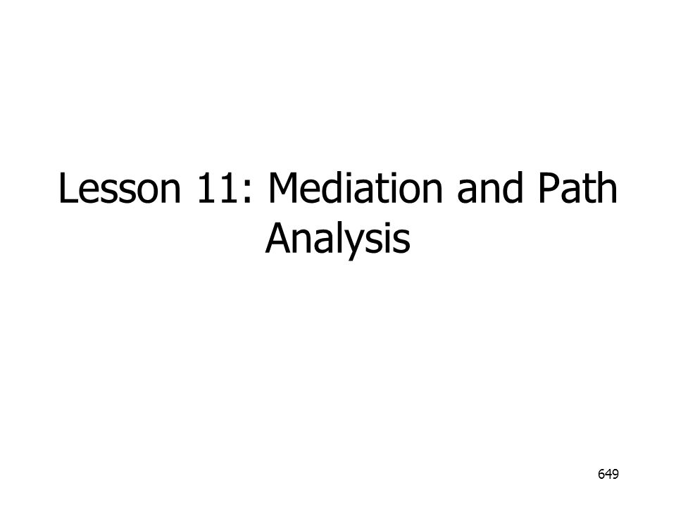 Lesson 11: Mediation and Path Analysis