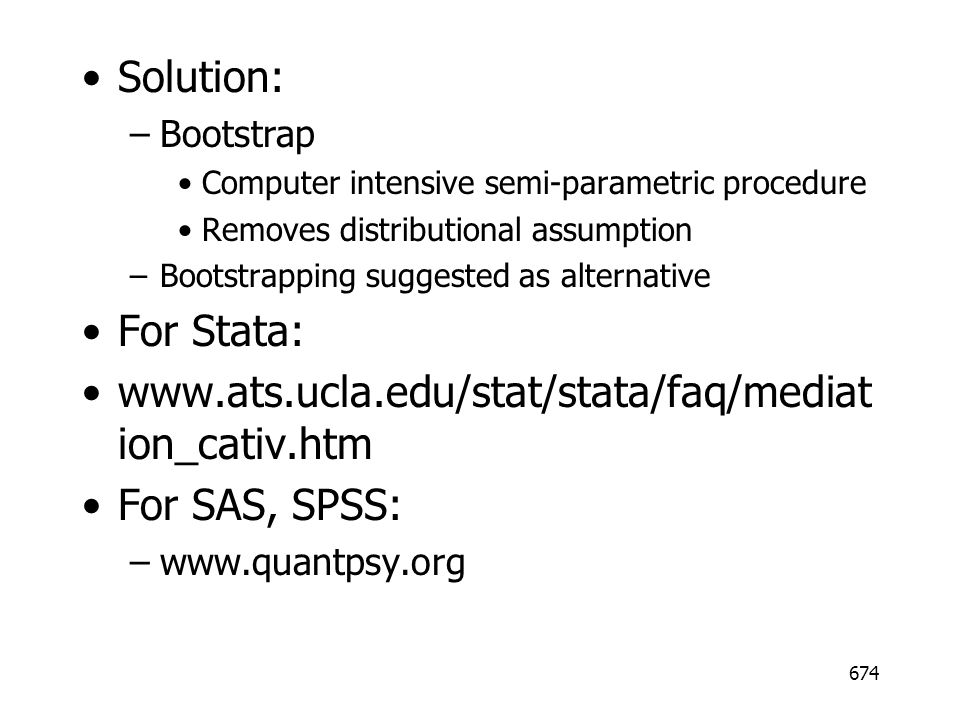 Solution: Bootstrap. Computer intensive semi-parametric procedure. Removes distributional assumption.
