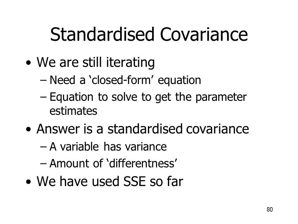 Standardised Covariance
