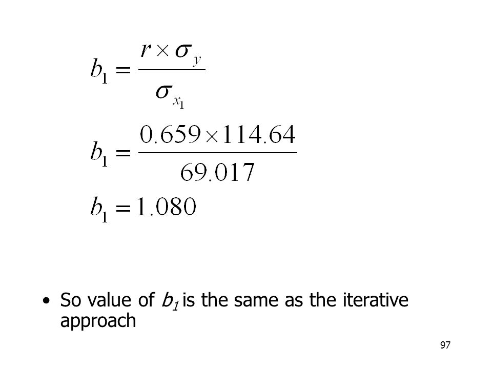 So value of b1 is the same as the iterative approach