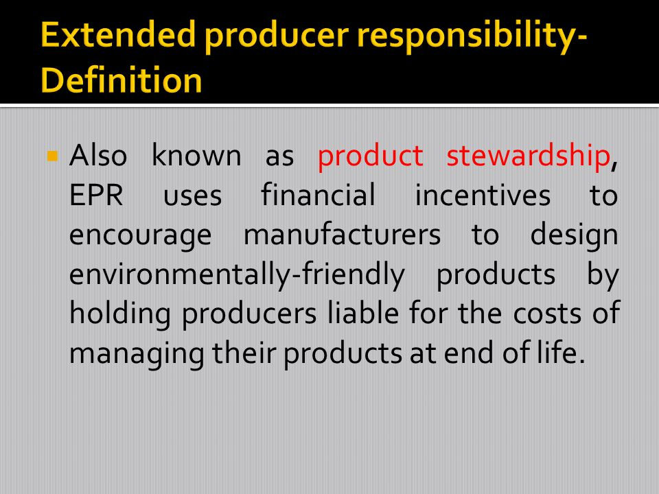 Extended producer responsibility-Definition