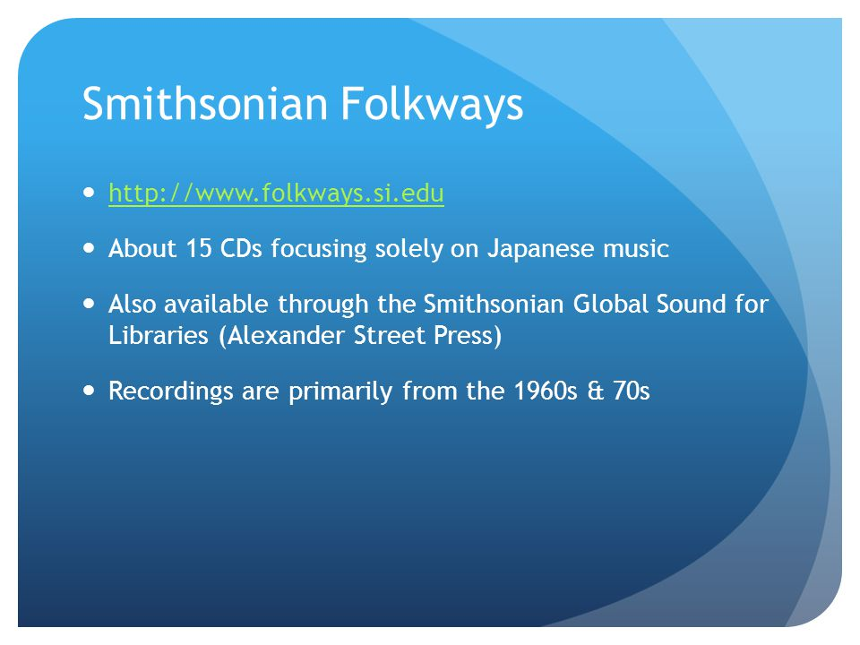 Smithsonian Folkways http://www.folkways.si.edu