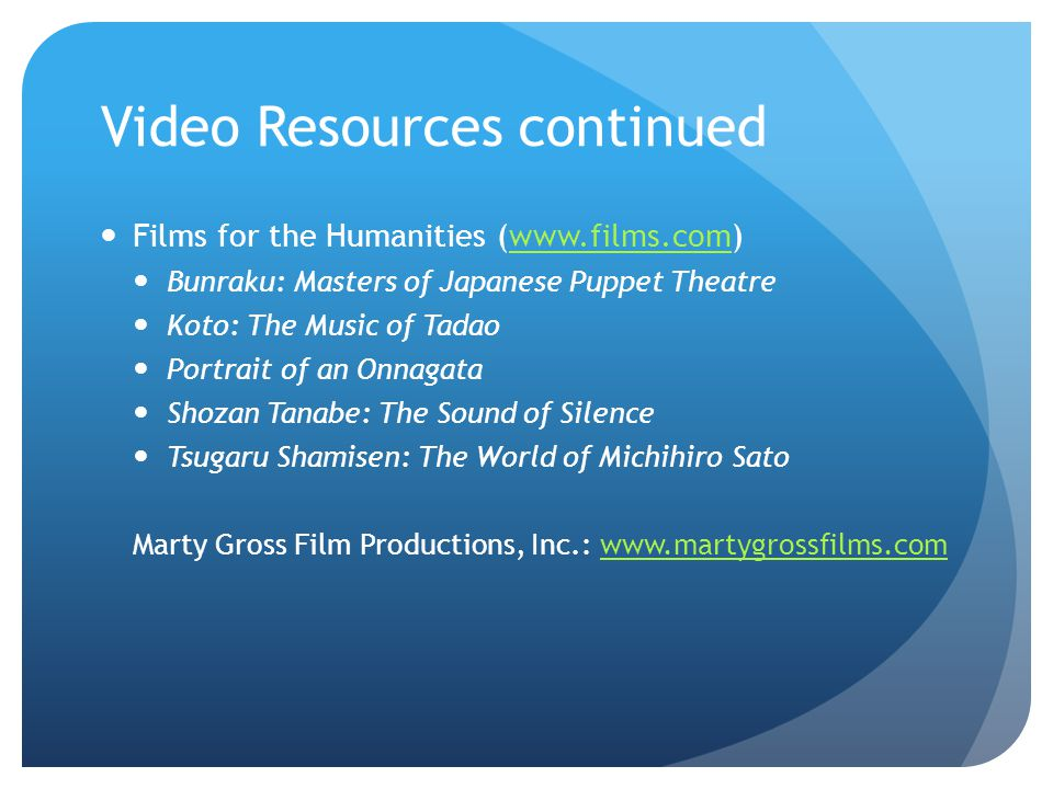 Video Resources continued