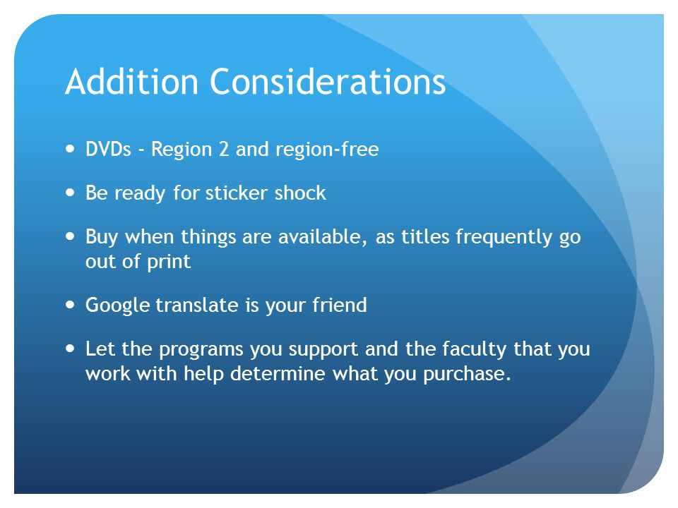 Addition Considerations