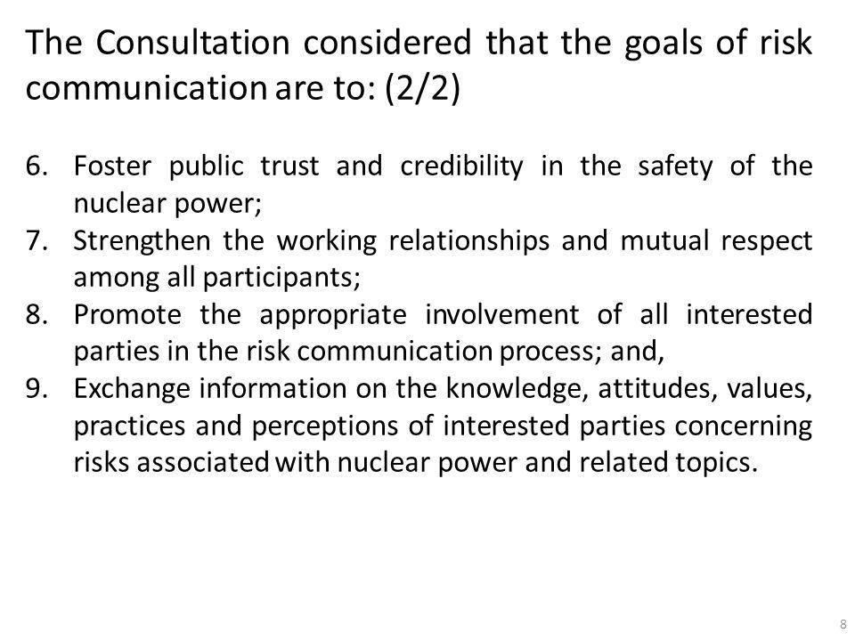 The Consultation considered that the goals of risk communication are to: (2/2)