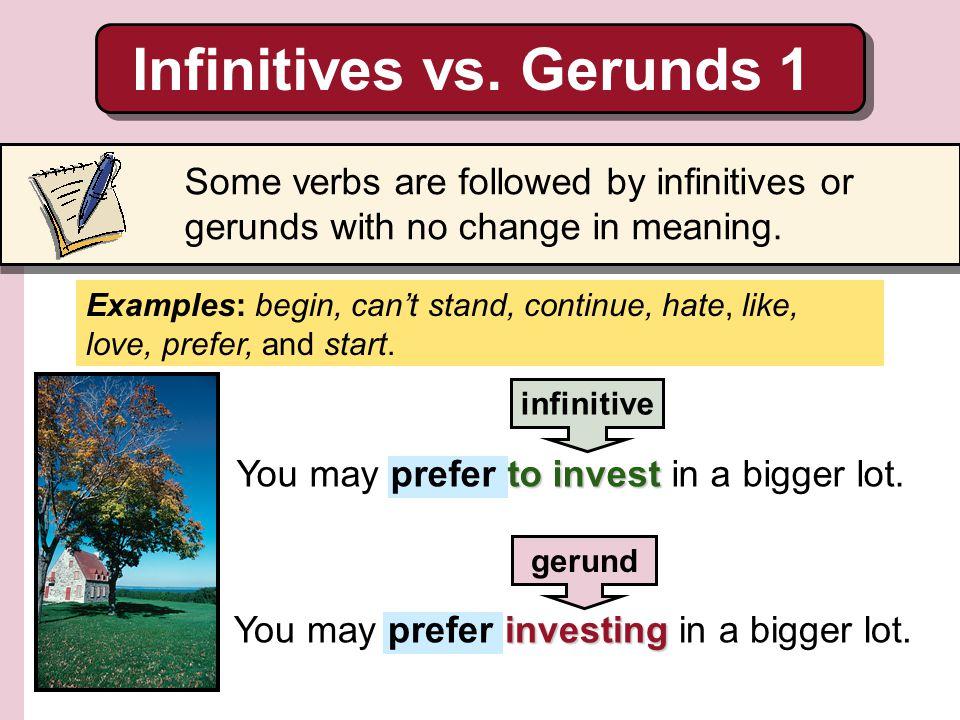Infinitives vs. Gerunds 1